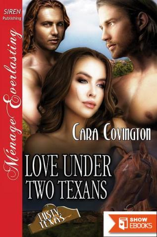 Love Under Two Texans [The Lusty, Texas Collection] (Siren Publishing Menage Everlasting)
